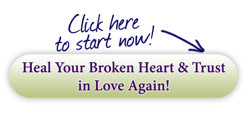Heal your broken heart & trust in love again!
