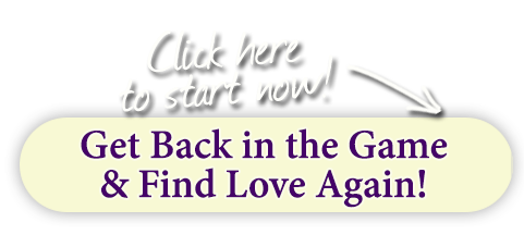 get back in the game & find love again!
